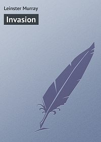 Murray Leinster -Invasion