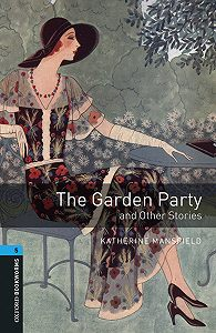 Katherine Mansfield -The Garden Party and Other Stories