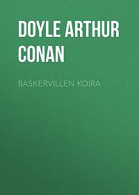Arthur Doyle -Baskervillen koira
