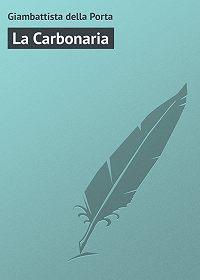 Giambattista della -La Carbonaria