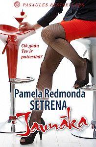 Pamela Setrena -Jaunāka