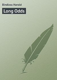 Harold Bindloss -Long Odds