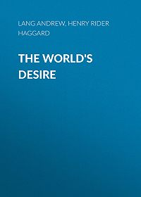 Henry Haggard -The World's Desire
