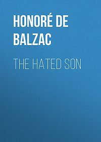 Honoré de -The Hated Son