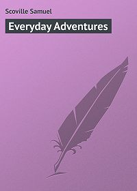 Samuel Scoville -Everyday Adventures