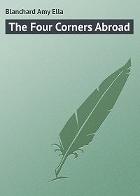 Amy Blanchard -The Four Corners Abroad