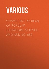 Various -Chambers's Journal of Popular Literature, Science, and Art, No. 683