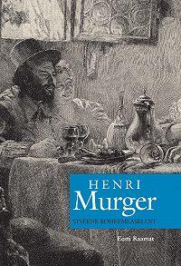 Henri Murger -Stseene boheemlaselust