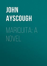 John Ayscough -Mariquita: A Novel