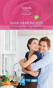 Nina Harrington -Tobulos meilės receptas