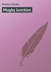 Charles Dickens -Mugby Junction