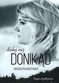 Magdalena Nadstawek -Dalej niż donikąd