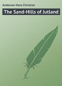 Andersen Hans -The Sand-Hills of Jutland