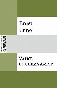 Ernst Enno -Väike luuleraamat