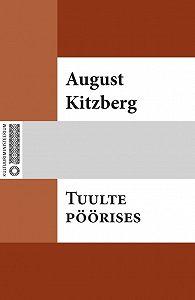 August Kitzberg -Tuulte pöörises