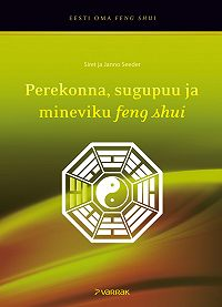 Janno Seeder -Perekonna, sugupuu ja mineviku feng shui