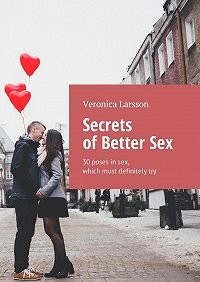 Veronica Larsson -Secrets of Better Sex. 30poses insex, which must definitelytry