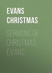 Christmas Evans -Sermons of Christmas Evans