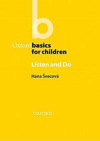 Hana Svecova -Listen & Do