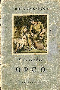 Генрик Сенкевич - Орсо
