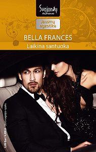 Bella Frances -Laikina santuoka