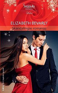 Elizabeth Bevarly -Skandalingas romanas