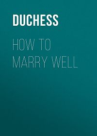 Duchess -How to Marry Well