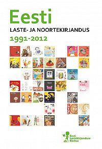Jaanika Palm -Eesti laste- ja noortekirjandus 1991-2012