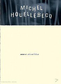 Michel Houellebecq -Saare võimalikkus