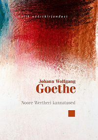 Johann Goethe -Noore Wertheri kannatused