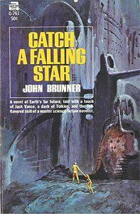 Джон Браннер -Поймай падающую звезду