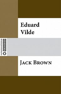 Eduard Vilde - Jack Brown