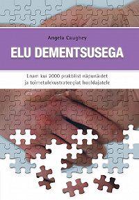 Angela Caughey -Elu dementsusega