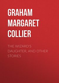 Margaret Graham -The Wizard's Daughter, and Other Stories