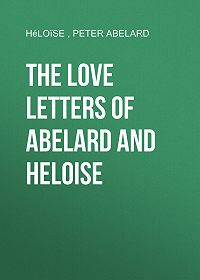 Héloïse -The love letters of Abelard and Heloise