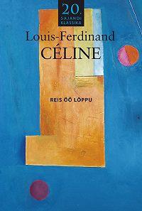 Louis-Ferdinand Céline -Reis öö lõppu