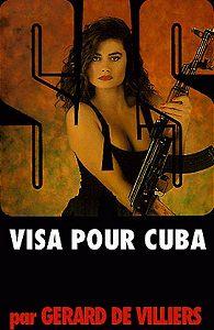 Жерар Вилье -Виза на Кубу