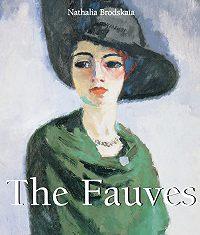 Nathalia Brodskaya -The Fauves