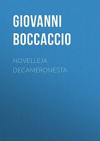 Giovanni Boccaccio -Novelleja Decameronesta