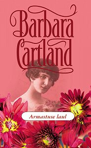 Barbara Cartland -Armastuse laul