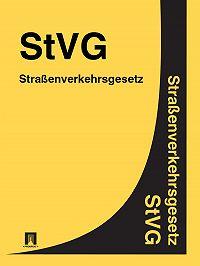 Deutschland -Straßenverkehrsgesetz – StVG