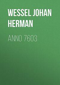Johan Wessel -Anno 7603
