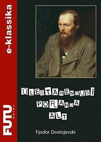 Fjodor Dostojevski -Ülestähendusi põranda alt