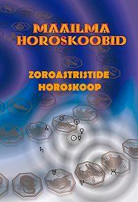 Gerda Kroom -Zoroastristide horoskoop