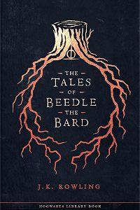 Джоан Кэтлин Роулинг -The Tales of Beedle the Bard
