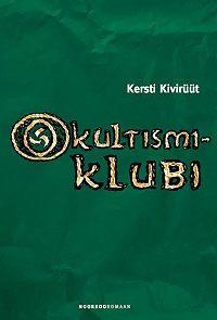 Kersti Kivirüüt -Okultismiklubi