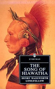 Генри Уодсуорт Лонгфелло -The Song of Hiawatha