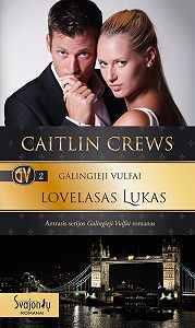 Caitlin Crews -Lovelasas Lukas