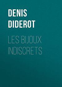 Denis Diderot -Les bijoux indiscrets
