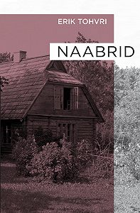 Erik Tohvri -Naabrid